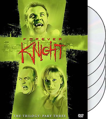 Forever Knight - Trilogy, Part 3 (5-DVD)