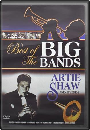 Artie Shaw & Friends - Best of the Big Bands