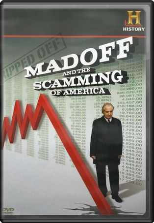 History Channel: Madoff and the Scamming of
