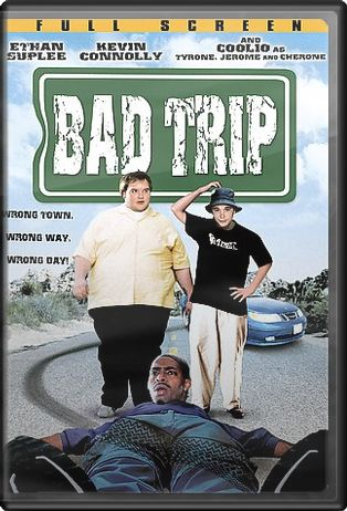 Bad Trip (Full Screen)