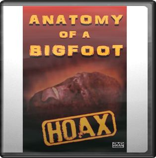 Bigfoot - Anatomy of a Bigfoot Hoax
