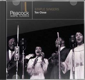 Too Close (Peacock Gospel Classics)