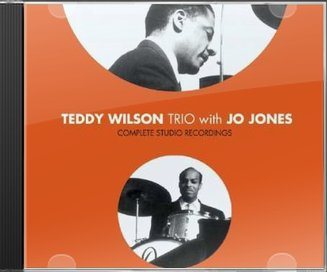 Teddy Wilson Trio with Jo Jones: Complete Studio