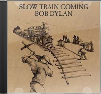 Slow Train Coming [Remastered]