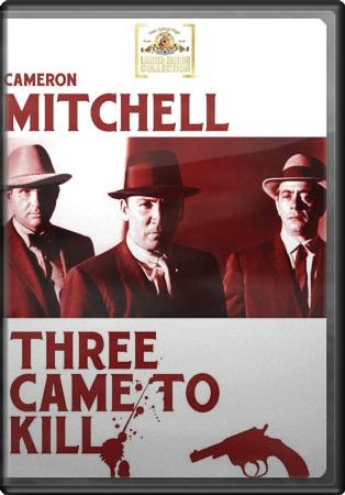 Three Came to Kill (Full Screen)