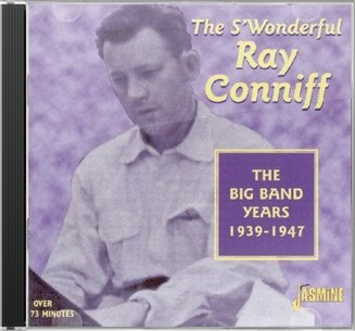 The S'Wonderful Ray Conniff: Big Band Years