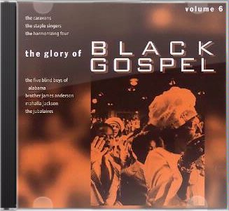Glory of Black Gospel, Volume 6