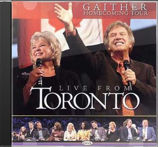 Gaither Homecoming Tour: Live from Toronto