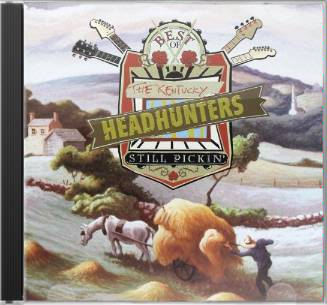 The Best of the Kentucky Headhunters: Still