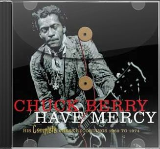Have Mercy: His Complete Chess Recordings 1969 to