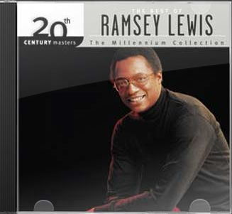 The Best of Ramsey Lewis - 20th Century Masters /