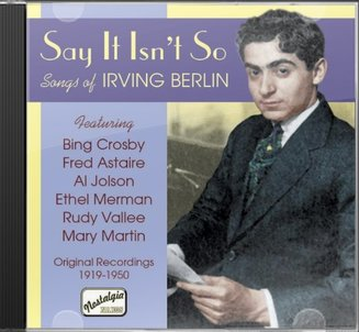 Say It Isn't So: Songs Of Irving Berlin