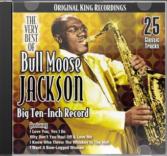 Very Best of Bull Moose Jackson