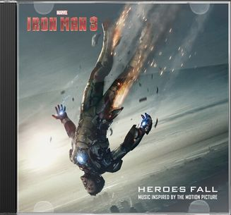 Iron Man 3: Heroes Fall (Music Inspired by the