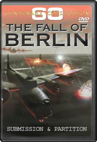 The Fall of Berlin: Submission & Partition