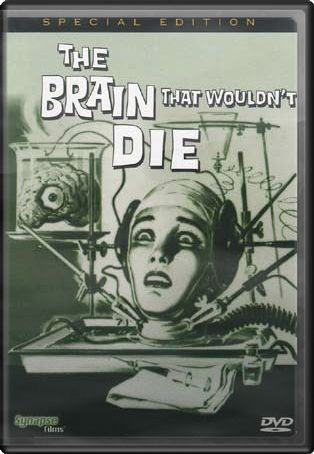 Brain That Wouldn't Die (Special Edition)