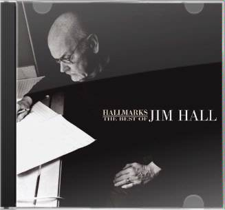 Hallmarks: The Best of Jim Hall (2-CD)