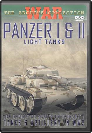 Tanks & Artillery in WW2:Panzer I & II Light Tanks