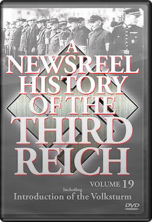 Newsreel History of the Third Reich, Volume 19
