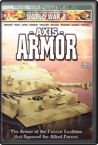 Great Fighting Machines of World War 2: Axis Armor
