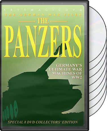 The Panzers: Germany's Ultimate War Machine of