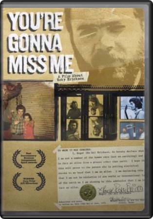 You're Gonna Miss Me - A Film About Roky Erickson
