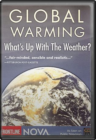 Nova - Global Warming - What's Up with the Weather? DVD ... - photo#47