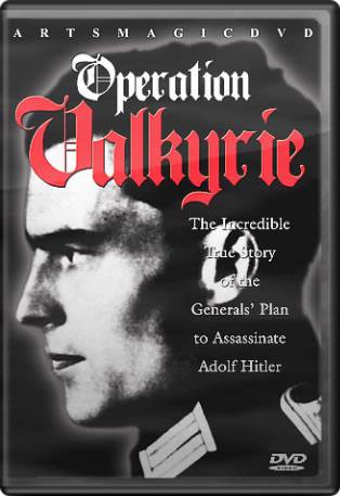 Operation Valkyrie: The Stauffenberg Plot to Kill
