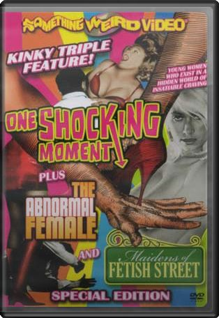 One Shocking Moment / The Abnormal Female /
