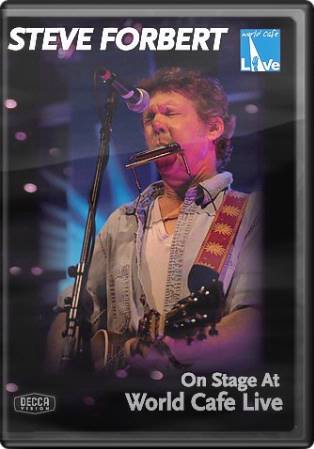 Steve Forbert - On Stage At World Café Live