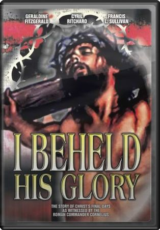 I Beheld His Glory
