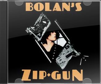 Bolan's Zip Gun (2-CD Deluxe Edition)