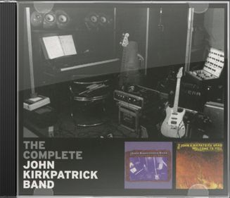 The Complete John Kirkpatrick Band (2-CD)