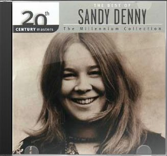 Best of Sandy Denny (The Millennum Collection)
