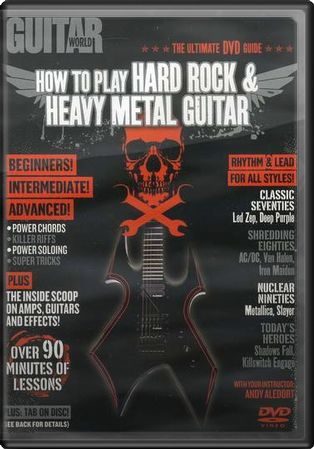 Guitar World: How To Play Hard Rock & Heavy Metal