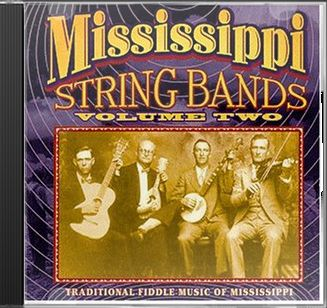Mississippi String Bands, Volume 2