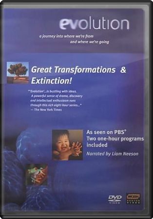 Evolution: Great Transformations & Extinction!