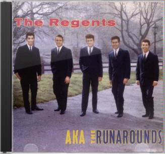 The Regents A.K.A. The Runarounds