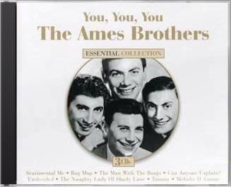 You, You, You: The Ames Brothers Essential