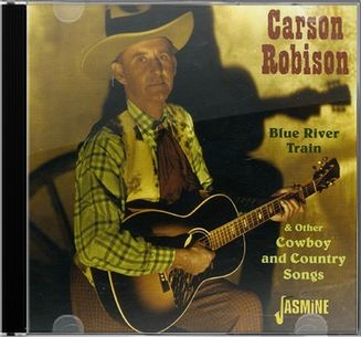 Blue River Train & Other Cowboy & Country Songs