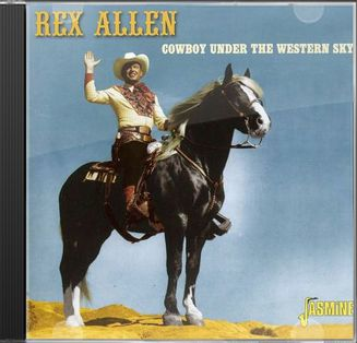 Cowboy Under the Western Sky [ORIGINAL RECORDINGS