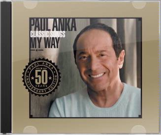 Classic Songs My Way: 50th Anniversary Edition