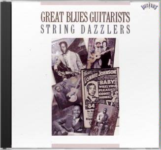 Great Blues Guitarists: String Dazzlers