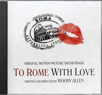 To Rome With Love: Soundtrack