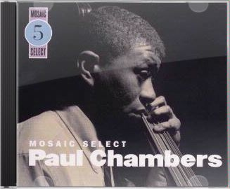 Mosaic Select: Paul Chambers (3-CD)
