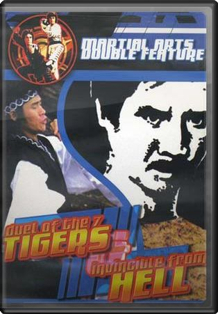 Duel of the 7 Tigers / Invincible from Hell