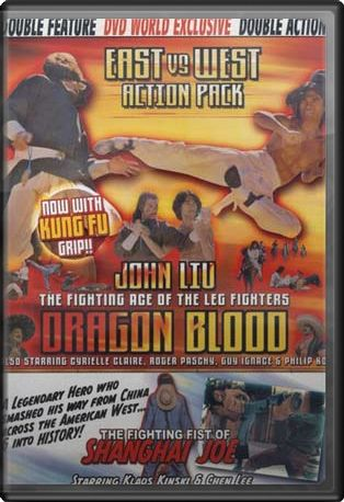 Dragon Blood / The Fighting Fist of Shanghai Joe