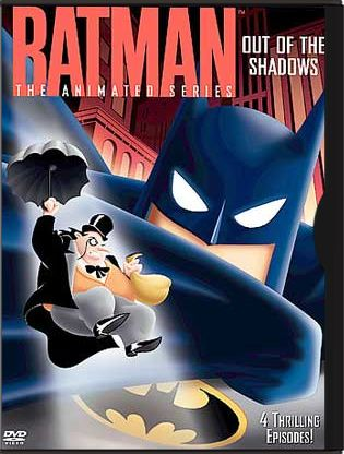 Batman: Animated Series - Out of the Shadows