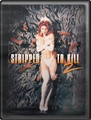 Stripped to Kill 2