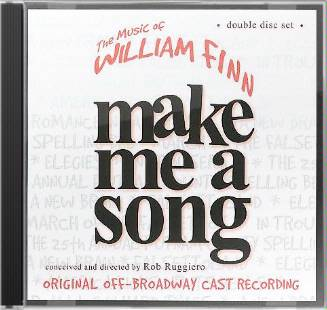 Make Me a Song: The Music of William Finn